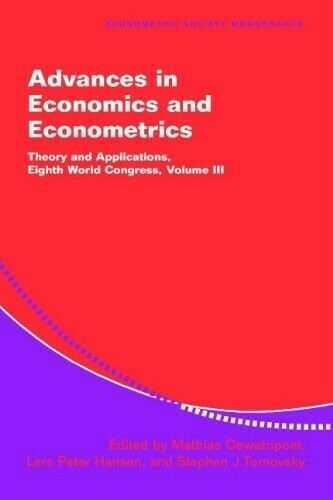 Advances in Economics and Econometrics 3 Volume Hardback Set: Advances in Econom