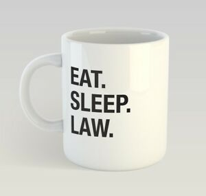 Image Is Loading Eat Sleep Law Funny Mug Gift Novelty Humour