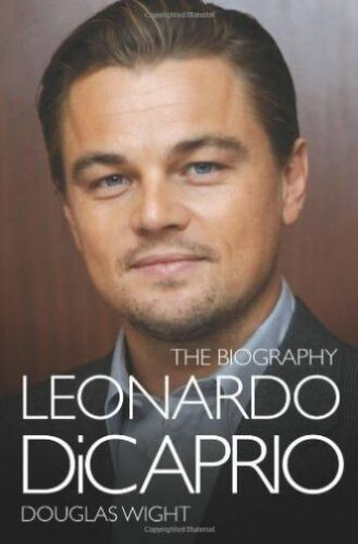 1 of 1 - Douglas Wight, Leonardo Di Caprio the Biography, Very Good Book