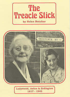 (Good)-The Treacle Stick: Ladywood, Aston and Endington, 1917-45 (Paperback)-But