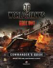 World of Tanks Commander's Guide by Tom Hatfield (Hardback, 2015)