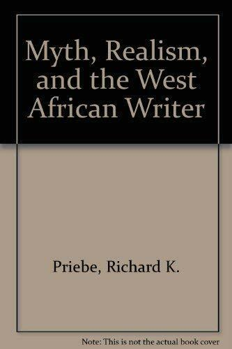 Myth  Realism  and the West African Writer