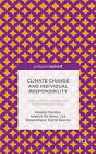 Climate Change and Individual Responsibility: Agency, Moral Disengagement and the Motivational Gap by Lisa Diependaele, Andries De Smet, Robert H. McNeal, Sigrid Sterckx, Wouter Peeters (Hardback, 2015)