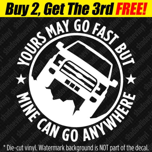 GO ANYWHERE Vinyl Decal Sticker Turbo Diesel 4x4 Off-Road Truck F-150 250 Funny