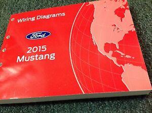 2015 Ford Mustang Câblage Électrique Diagramme Manuelle Oem Ewd 2015 Ford