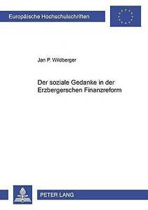 Der-Soziale-Gedanke-in-Der-Erzbergerschen-Finanzreform-by-Jan-P-Wildberger