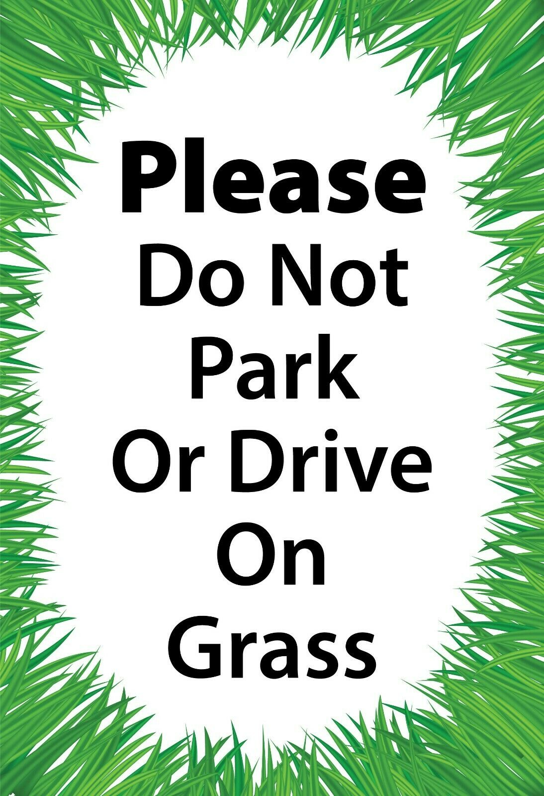 Please Do Not Drive Or Park on Grass Yard Sign For Outdoors by Memory Cross