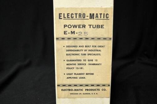 ELECTRON POWER TUBE E-M 2.5 ELECTRO MATIC VACCUM