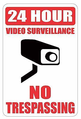 "24 Hour Video Surveillance No Trespassing Heavy Gauge Aluminum Sign 8""x12"" Sign"