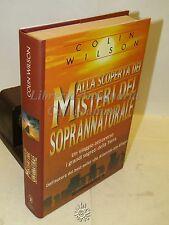 OCCULTO ESOTERISMO Wilson: Misteri del soprannaturale PRIMA EDIZIONE Newton 1998