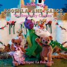 a Tale of Kooshla and Saboo in Heavenly Castles by Angelique La Fon-cox Pap