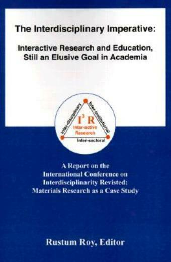 The Interdisciplinary Imperative: Interactive Research And Education, Still...