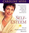 Self-esteem: Your Fundamental Power by Caroline M. Myss (CD-Audio, 2003)