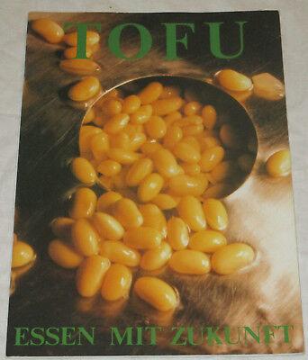 Bücher Essen Mit Zukunft Schrumpffrei Tofu