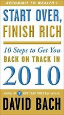Start over, Finish Rich : 10 Steps to Get You Back on Track in 2010 by David Ba…
