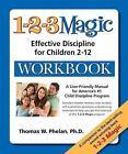 1-2-3 Magic Workbook: Effective Discipline for Children 2-12 von Tracy M. Lewis und Thomas W. Phelan (2011, Taschenbuch)