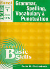 Excel Year 7 Grammar, Spelling, Vocabulary & Punctuation: Excel Maths, Year 7, Ages 12-13 by Peter Clutterbuck (Book, 2000)