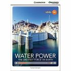 Water Power: The Greatest Force on Earth Upper Intermediate Book with Online Access by Karmel Schreyer (Mixed media product, 2014)