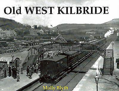Old West Kilbride by Molly Blyth (Paperback, 1997)