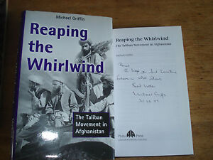 Reaping the Whirlwind The Taliban Griffin MichaelSIGNED COPYFE HARDBACK - United Kingdom - Reaping the Whirlwind The Taliban Griffin MichaelSIGNED COPYFE HARDBACK - United Kingdom