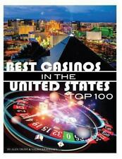 Best Casinos in the United States Top 100 by Alex Trost and Vadim Kravetsky...