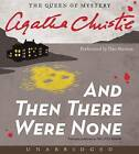 And Then There Were None by Agatha Christie (CD-Audio, 2013)