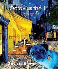 Octavius the 1st by Gaylord Brewer (Paperback / softback, 2008)