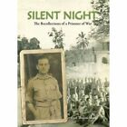 Silent Night the Recollections of a Prisoner of War by Cyril Thomas Smith (Paperback, 2015)