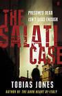 The Salati Case by Tobias Jones (Hardback, 2009)