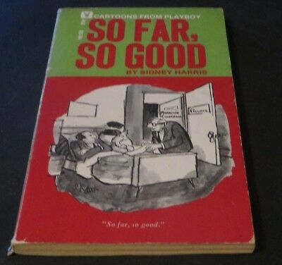 So Far So Good By Sidney Harris 1st Cartoons From Playboy Comic Book Digest Comics