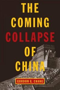 Coming-Collapse-of-China-Paperback-by-Chang-Gordon-G-Brand-New-Free-ship