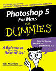 Photoshop 5 for Macs For Dummies by Deke McClelland (Paperback, 1998)