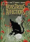 Monstrous Affections von Kelly Link und Gavin J. Grant (2014, Gebundene Ausgabe)