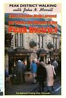 Short Circular Walks Around the Towns and Villages of the Peak District by John N. Merrill (Paperback, 1988)