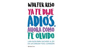 Combo-100-tienda-Libros-Walter-Riso-ya-Te-Dije-Adios-ahora-como-te-ol-digitales