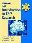 Introduction to EMS Research by Lawrence H. Brown, N. Heremba Prasad, Elizabeth A. Criss, Baxter Larmon (Paperback, 2001)