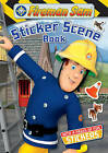 Fireman Sam: Sticker Scene Book by Egmont UK Ltd (Paperback, 2011)