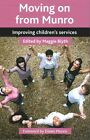 Moving on from Munro: Improving children's services by Maggie Blyth (Paperback, 2014)