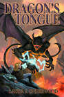 Dragon's Tongue: Bk. 1: Of The Demon Bound by Laura J. Underwood (Paperback, 2006)