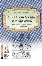 Las Ciencias Sociales en el Nivel Inicial : Andamios para Futuros/as...
