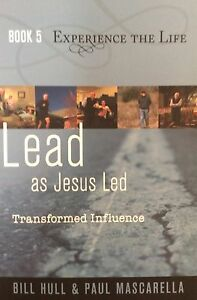 LEAD-AS-JESUS-LED-TRANSFORMED-INFLUENCE-EXPERIENCE-THE-LIFE-BOOK-5
