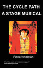 The Cycle Path A Stage Musical by F (Paperback, 2007)