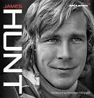 James Hunt by Maurice Hamilton (Hardback, 2016)