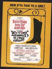 How D'Ya Talk To A Girl 1966 Walking Happy Sheet Music