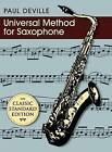 Universal Method for Saxophone by Paul Deville (Hardback, 2015)
