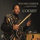 Coexist by Jeli Posse/Winard Harper (CD, Sep-2012, Jazz Legacy Productions)