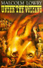 Under the Volcano by Malcolm Lowry (Paperback, 1990)