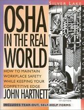 OSHA in the Real World : How to Maintain Workplace Safety While-ExLibrary