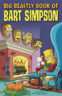 Simpsons Comics Presents the Big Beastly Book of Bart by James W Bates (Paperback, 2007)