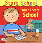 When I Start School by Richard Dungworth (Paperback, 2003)
